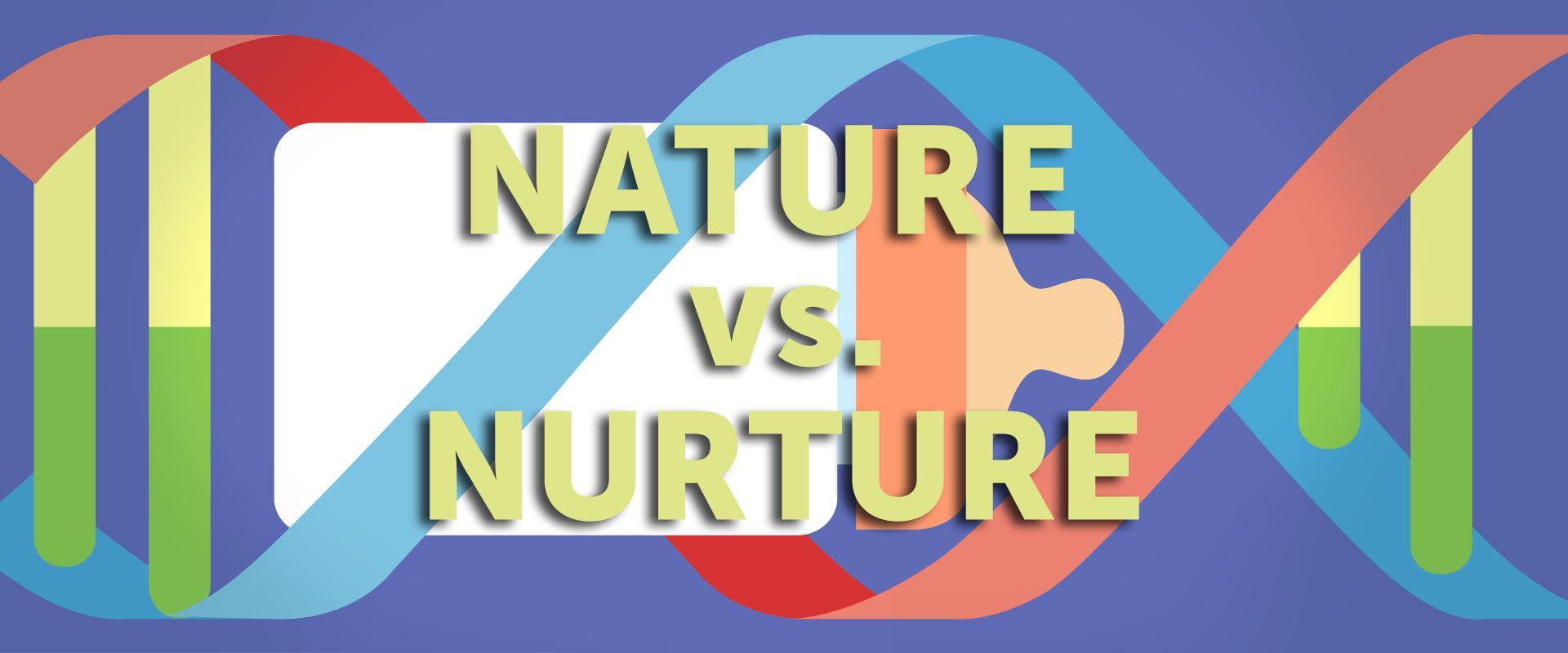 Nature Vs Nurture Science